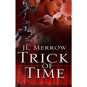 Trick of Time | [J. L. Merrow]
