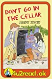 4u2read.ok Don't Go in the Cellar