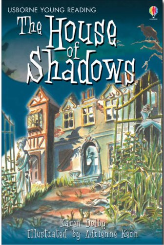 The House of Shadows (Young Reading Series Two)