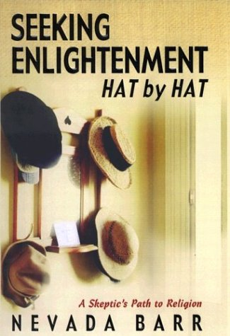 Seeking Enlightenment... Hat by Hat, NEVADA BARR