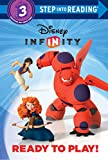 Ready to Play! (Disney Infinity) (Step into Reading)
