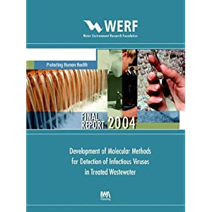 【クリックでお店のこの商品のページへ】Development of Molecular Methods for Detection of Infectious Viruses in Treated Wastewater: Werf Report Project 99-hhe-5ur [ペーパーバック]