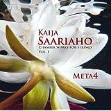 Saariaho: Chamber Works for Strings, Vol. 1