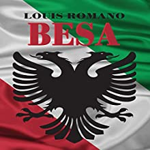 Besa (       UNABRIDGED) by Louis Romano Narrated by Steve Baker