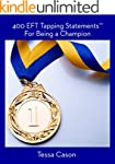 400 EFT Tapping Statements for Being...
