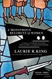 A Monstrous Regiment of Women: A Novel of Suspense Featuring Mary Russell and Sherlock Holmes (0312427379) by Laurie R. King