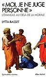 Moi, je ne juge personne par Basset