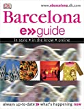 E.Guide: Barcelona (Dk E > > Guides) (0756613507) by Dorling Kindersley, Inc.
