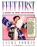 img - for Feet First: A Guide to Foot Reflexology book / textbook / text book