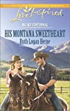 His Montana Sweetheart (Big Sky Centennial)