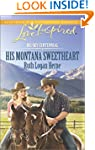 His Montana Sweetheart (Big Sky Cente...
