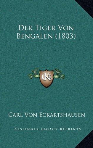 Der Tiger Von Bengalen (1803)