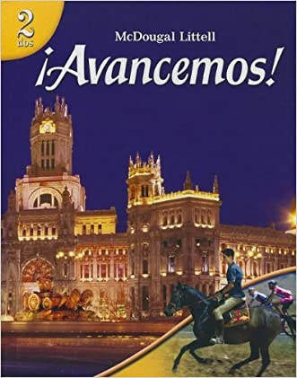 ?Avancemos!: Student Edition 2007 (Spanish Edition) written by MCDOUGAL LITTEL