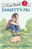 Emmett's Pig (I Can Read Book 2) (0060597143) by Stolz, Mary