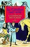 """Afficher """"Le Cavalier sans nom n° 1 La Compagnie des oubliés"""""""