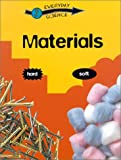 Materials (Everyday Science (Gareth Stevens))