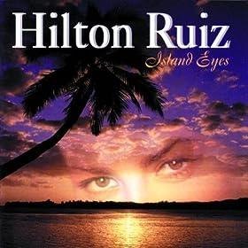 Hilton Ruiz - 癮 - 时光忽快忽慢,我们边笑边哭!