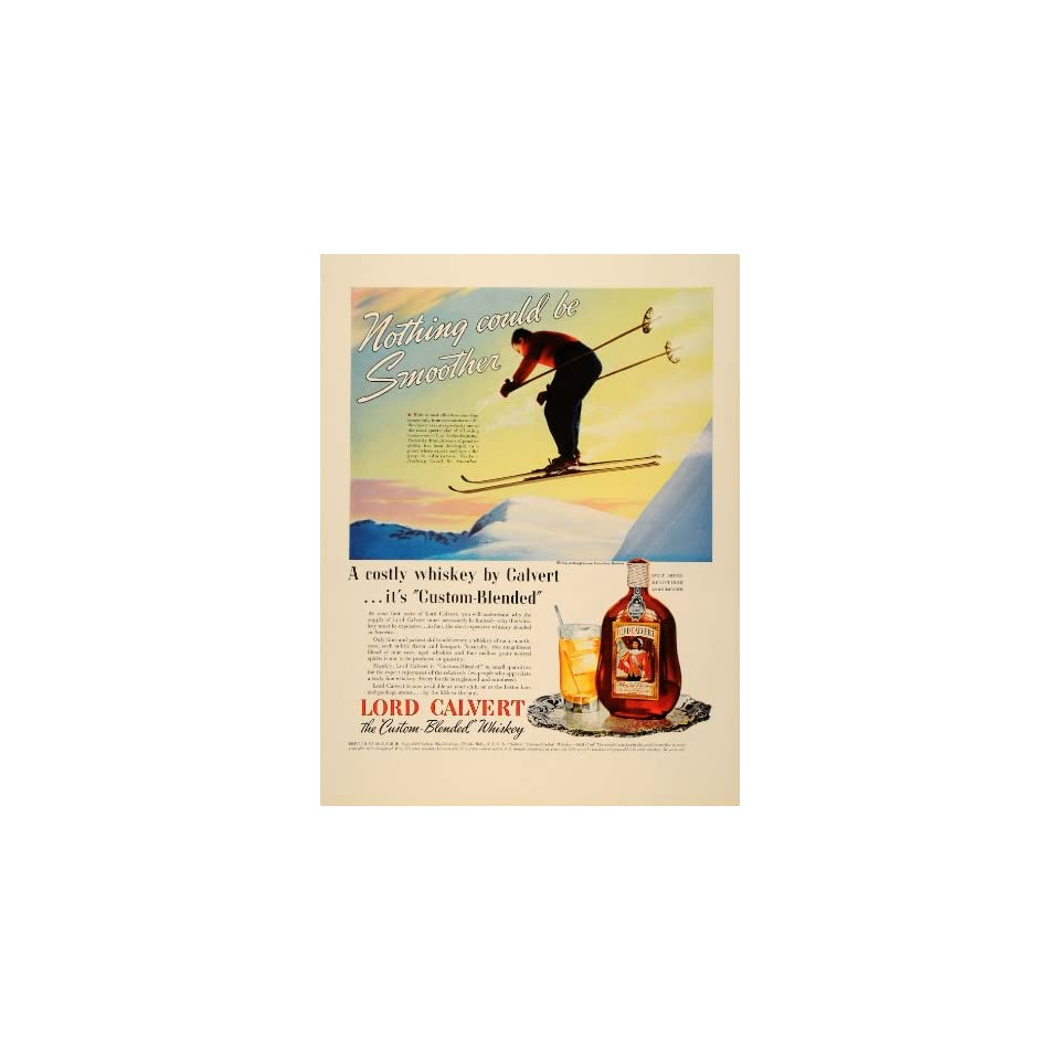 1939 Ad Lord Calvert Custom Blended Whiskey Skiing   Original Print Ad