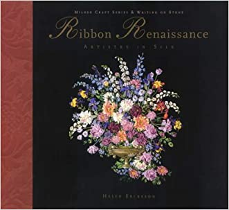 Ribbon Renaissance (Milner Craft Series & Writing on Stone) written by Helen Eriksson