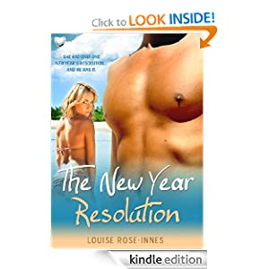 The New Year Resolution: Louise Rose-Innes: Amazon.com: Kindle Store