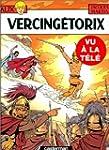 Alix, tome 18 : Vercing�torix