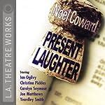 Present Laughter | Noel Coward