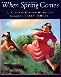 When Spring Comes (0525450084) by Natalie Kinsey-Warnock