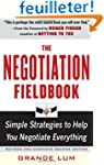 The Negotiation Fieldbook: Simple Str...