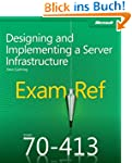 Exam Ref MCSE 70-413: Designing and I...