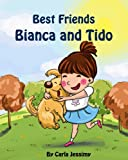 Best Friends Bianca and Tido