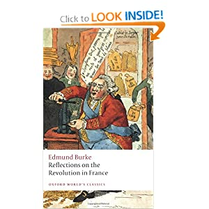 Reflections on the Revolution in France (Oxford World's Classics) by Edmund Burke and L. G. Mitchell