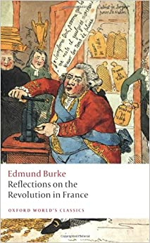 edmund burke reflections on the Buy reflections on the revolution in france by edmund iii burke (isbn: 9781617206702) from amazon's book store everyday low prices and free delivery on.