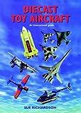 Diecast Toy Aircraft: An International Guide