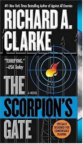 The Scorpion's Gate, Richard A. Clarke