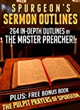 Spurgeons Sermon Outlines + Free Bonus Book