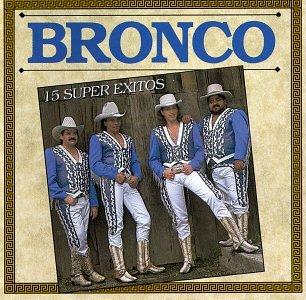 Bronco - 15 Super Exitos - Zortam Music