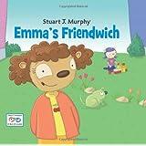 Emma's Friendwich (I See I Learn) (Stuart J. Murphy's I See I Learn Series)