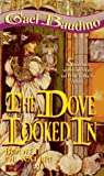 The Dove Looked In (Book II of Water!) (0451454979) by Baudino, Gael
