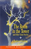 """The Room in the Tower"" and  Other Ghost Stories (Penguin Longman Penguin Readers)"