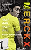 Cover of Merckx by William Fotheringham 0224074482