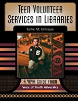 Teen Volunteer Services in Libraries