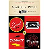 Special Topics in Calamity Physics ~ Marisha Pessl
