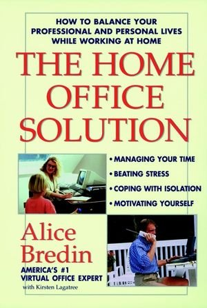 Home Office: How to Work at Home and Have a Personal Life Too