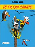 Le fil qui chante (Lucky Luke) (French Edition)