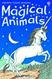 Magical Animals (Usborne Young Readers) (0746054076) by CAROL WATSON