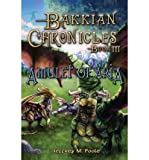 img - for [ { BAKKIAN CHRONICLES, BOOK III - AMULET OF ARIA } ] by Poole, Jeffrey M (AUTHOR) Oct-05-2012 [ Paperback ] book / textbook / text book