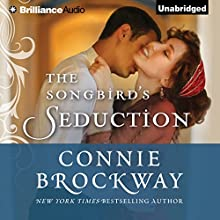 The Songbird's Seduction (       UNABRIDGED) by Connie Brockway Narrated by Heather Wilds