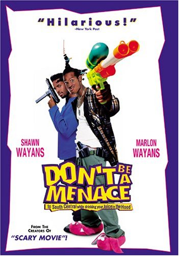Don't Be a Menace to South Central While Drinking Your Juice in the Hood (Widescreen)