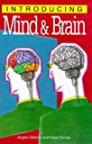 Introducing Mind & Brain (1840460849) by Angus Gellatly