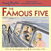 Famous Five: 'Five Go to Smuggler's Top' & 'Five Get into a Fix' | [Enid Blyton]